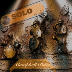 SOLO EP By Campbell Bass